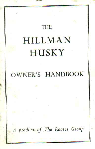hillman husky owners instruction book